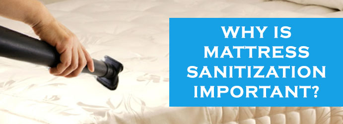 Why is Mattress Sanitization Important?